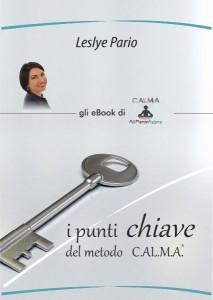 I PUNTI CHIAVE DEL METODO CALMA