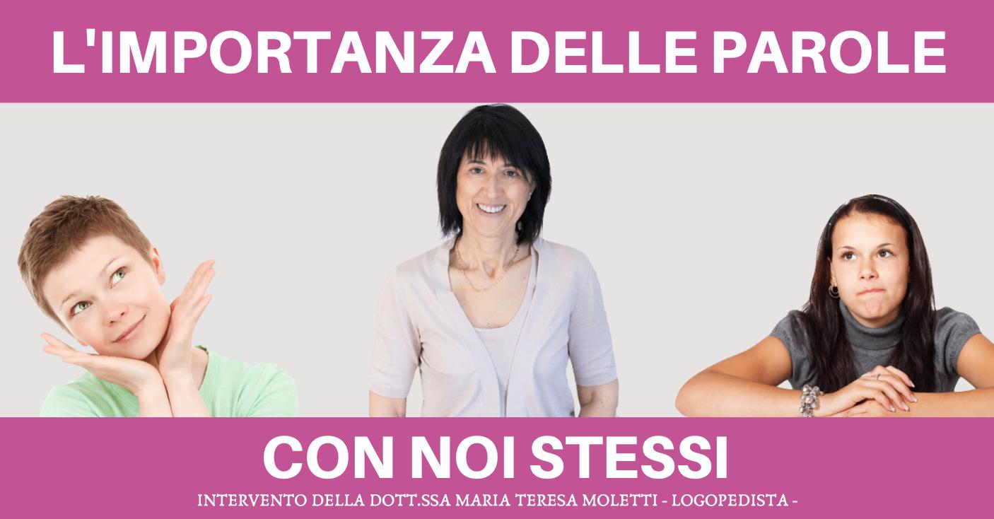 L'IMPORTANZA DELLE PAROLE CON NOI STESSI