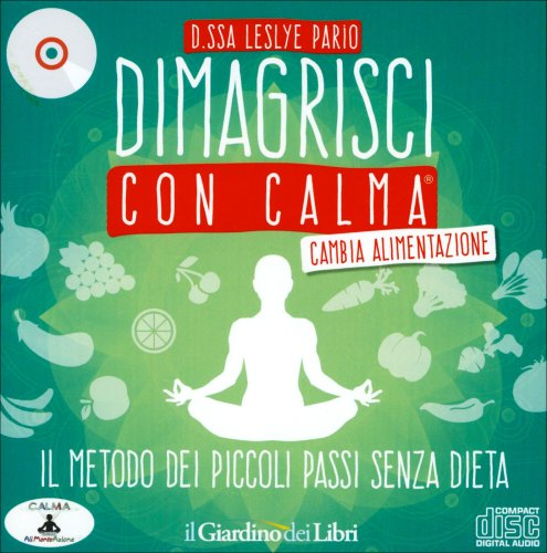 Dimagrisci con Calma – Cambia Alimentazione CD